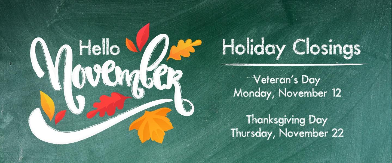 November Holiday Closings