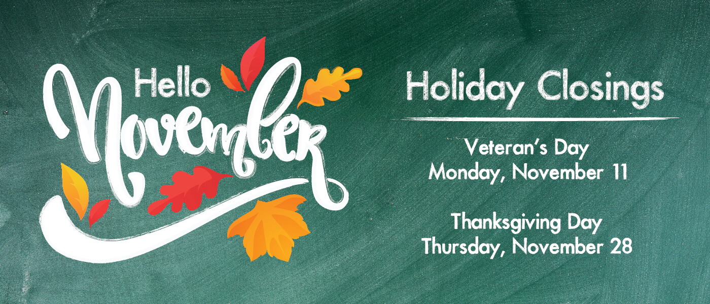 November Holiday Closings