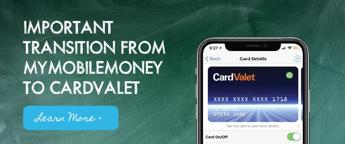 Important transition from MyMobileMoney to CardValet app!