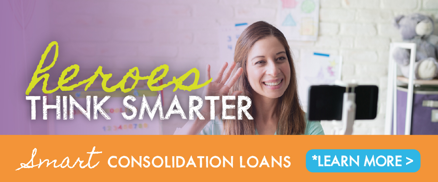 Heroes think smarter with a Smart Consolidation Loan