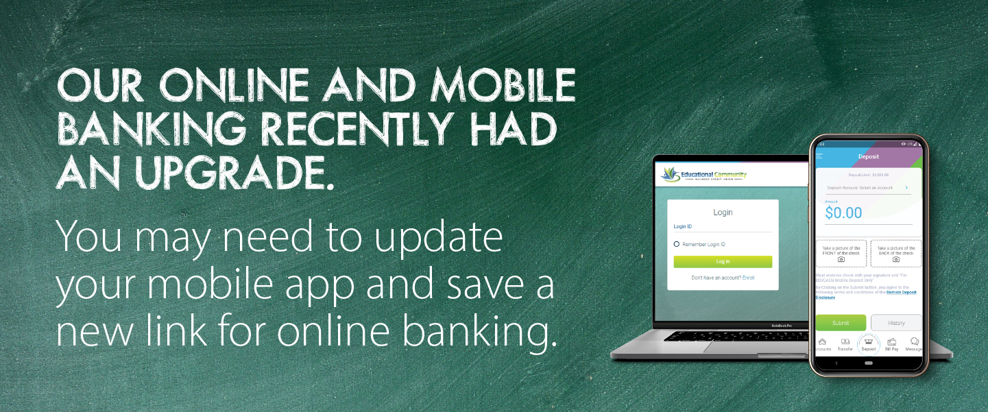 Our online/mobile banking has been upgraded. Read our FAQs.